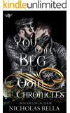 You Will Beg: Episode Three (Odin Chronicles Book 3)
