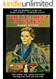 The Scarlet Countess: The Incredible Story of Mary Lindell - Wartime Agent