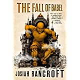 The Fall of Babel (The Books of Babel Book 4)