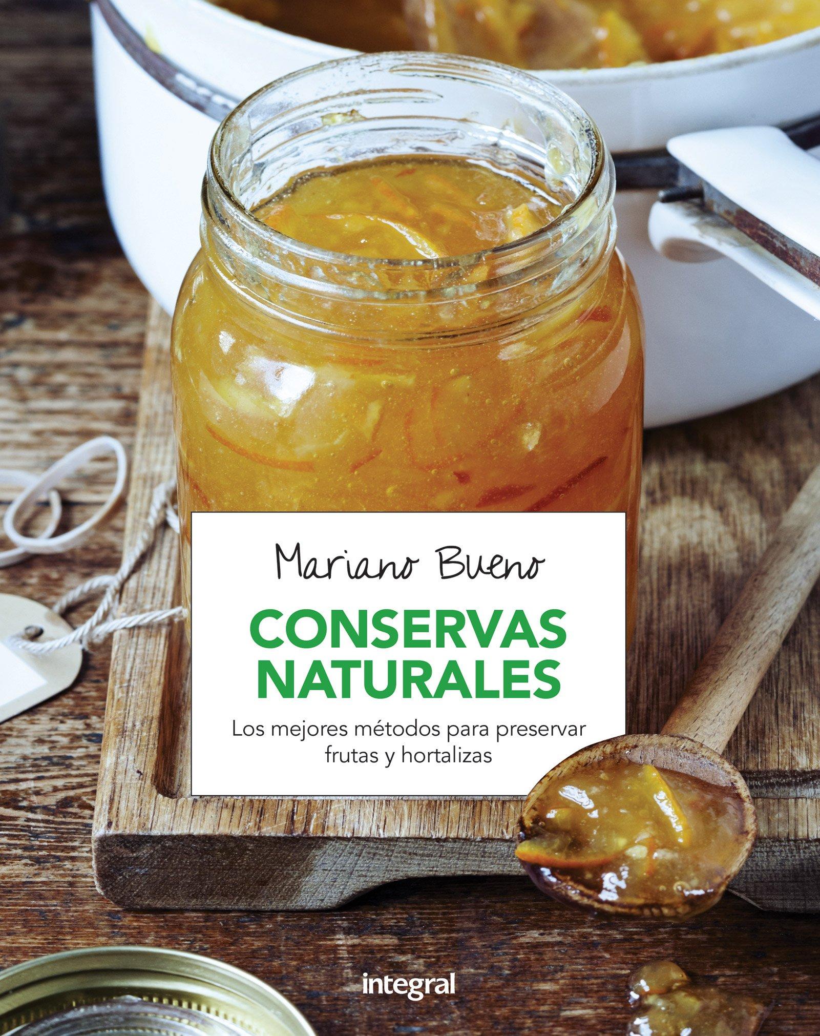 Conservas naturales (ALIMENTACION): Amazon.es: Bueno, Mariano: Libros