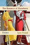 Romance of Elsewhere: Essays