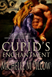 Cupid's Enchantment (Naughty Cupid Book 1)