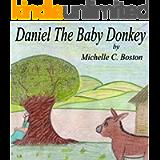 Daniel The Baby Donkey