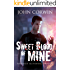Sweet Blood of Mine: an Urban Fantasy novel of Vampires, Demons, and Shifters (Overworld Chronicles Book 1)