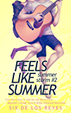 Feels Like Summer (Summer Storm Book 2)