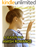 A Season For Amish Romance: Stories of Amish Romance