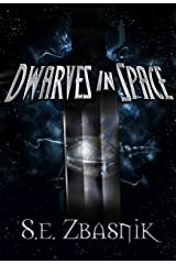 Dwarves in Space Kindle Edition