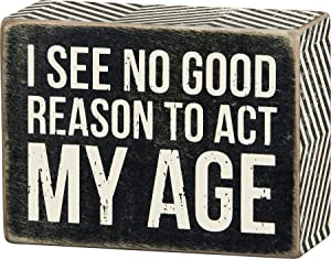 Primitives by Kathy 23474 Chevron Trimmed Box Sign, 4 x 3-Inches, Act My Age