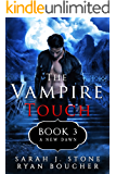 The Vampire Touch 3: A New Dawn