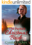 The Payback Christmas Bride: A Christmas Historical Romance Novella (The Cooper Brothers Book 2)