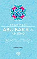 Abu Bakr As-Siddiq (The Age Of
