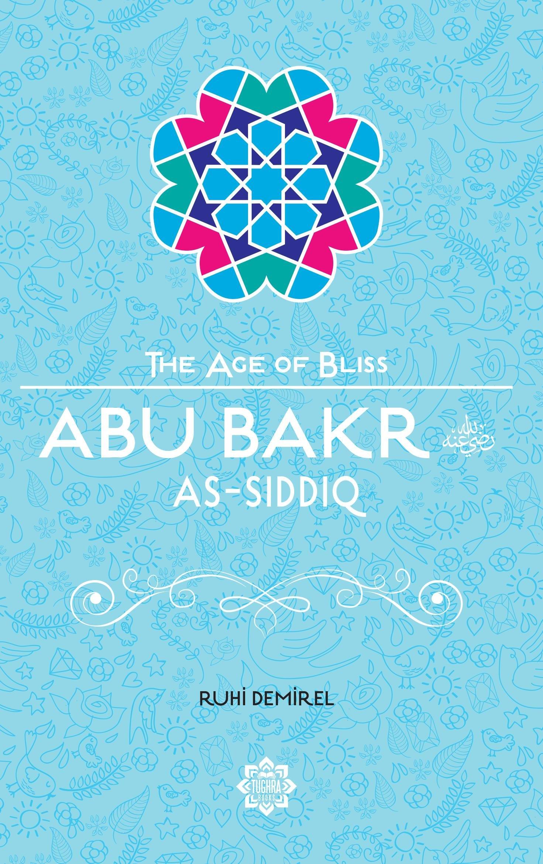 Abu Bakr As-Siddiq (The Age of Bliss) pdf epub