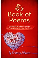 B's Book of Poems by Brittney Johnson | A Romantic Poetry Book Kindle Edition