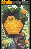 Swarm Tree: Of Honeybees, Honeymoons and the Tree of Life (Natural History)