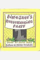 Dinosaur's Housewarming Party: Story Hardcover