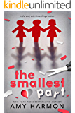 The Smallest Part (English Edition)