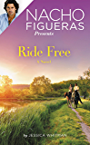 Nacho Figueras Presents: Ride Free (Polo Season)