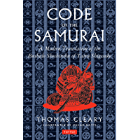 Code of the Samurai: A Modern Translation of the Bushido Shoshinshu of Taira Shigesuke (English Edition)