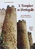 I Templari in Portogallo (I papiri)