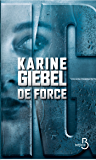 De force (French Edition)