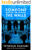 Someone in the Walls (The Surway Fortune Book 2)