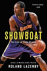 Showboat: The Life of Kobe Bryant Kindle Edition