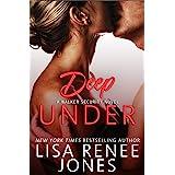 Deep Under: a standalone Walker Security Novel (Tall, Dark, and Deadly Book 1)