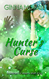 Hunter's Curse: A Destined for Dreams Short Story