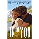 Up to You: A Small Town Cyrano Romance (Love with Altitude Book 4)