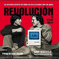 Revolución en Silicon Valley: La increíble historia de cómo se hizo el primer Mac de Apple