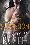 Act of Submission: An Immortal Ops World Novel (PSI-Ops / Immortal Ops Book 3)