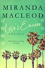 Love's Encore: The Complete Trilogy Kindle Edition