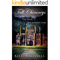 Tall Chimneys: A British Family Saga Spanning 100 Years (English Edition)
