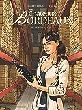 Châteaux Bordeaux - Tome 08: Le Négociant