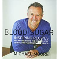 Blood Sugar New in Paperback: Inspiring Recipes for Anyone Facing the Challenge of Diabetes and Maintaining Good Health