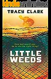 Little Weeds