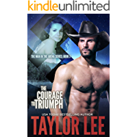 The Courage to Triumph: Sizzling Romantic Suspense (The Man in the Arena Book 3)