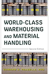 World-Class Warehousing and Material Handling, 2E Kindle Edition