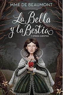 La Bella y la bestia / Beauty and the Beast: y otros cuentos (Spanish