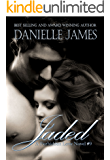 Jaded : Full Circle (Forbidden Love Book 8)