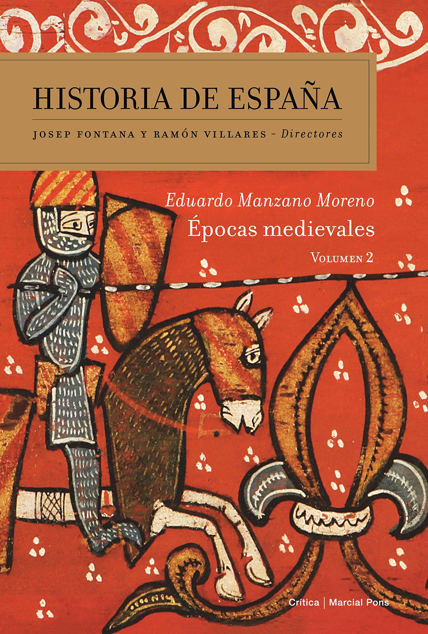 Épocas medievales: Historia de españa Vol. 2: Amazon.es: Manzano ...