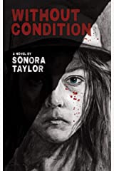 Without Condition Kindle Edition