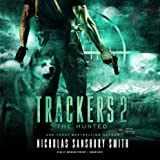 The Hunted: Trackers, Book 2
