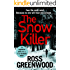 The Snow Killer: The start of an explosive new crime series for 2020 (DI Barton Series Book 1)