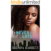 Never Too Late (Resetter Series Book 1)