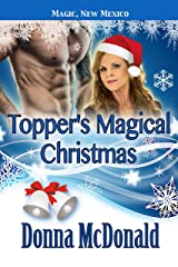 Topper's Magical Christmas: My Crazy Alien Romance, Book 4 (Magic, New Mexico 40) Kindle Edition