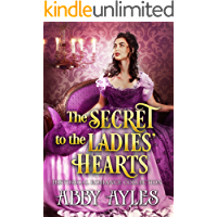 The Secret to the Ladies' Hearts: A Clean & Sweet Regency Historical Romance Collection (The Regency Soulmates Series Book 1)