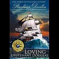Loving Lieutenant Douglas (Brethren of the Coast Book 0)