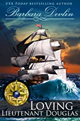 Loving Lieutenant Douglas (Brethren of the Coast Book 0) Kindle Edition