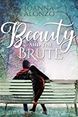 Beauty and the Brute (The Sacred Scarred Book 2)